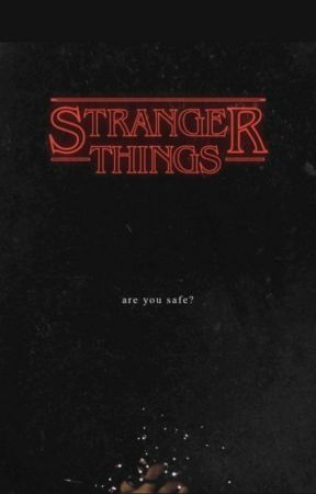 Are You Safe? [Stranger Things] by Seventeen_Avengers