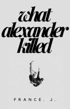 ✓ What Alexander Killed | Soulmate Lams | Hamilton by honestlyfrance