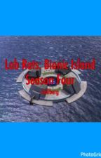 lab rats: bionic island || season four by kellberg