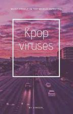 Kpop Viruses  by jimeon_