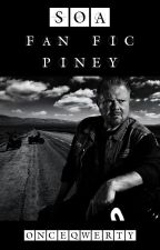 Sons of Anarchy - Fan Fic Piney by OnceQwerty