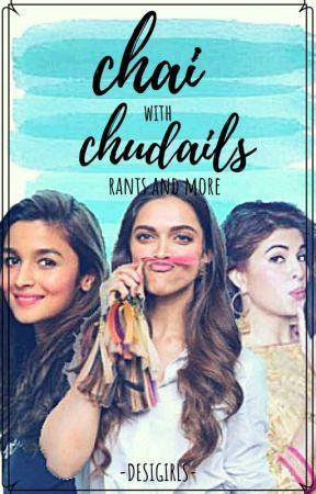 Chai with Chudails by -desigirls-