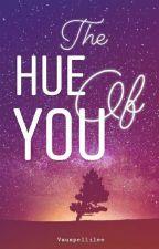The Hue Of You by sytriex