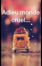 Adieu monde cruel... by chapeau_pasteque