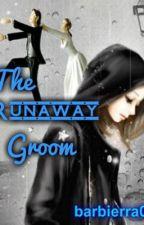 The Runaway Groom by barbierra143