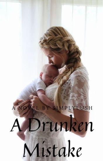 A Drunken Mistake