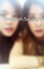 Bo Young-ah,Saranghae by leefamilies95