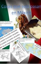 Cosas que solo pasan en México  :) <3 by -Mystic_Taeyeon-