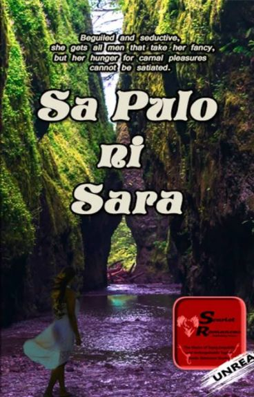 SA PULO NI SARA  (Maelstrom of Desire) Soon to be Published