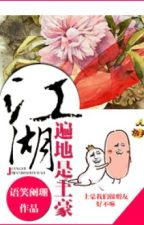 Khắp chốn giang hồ đều là thổ hào - Ngữ Tiếu Lan San by hanxiayue2012