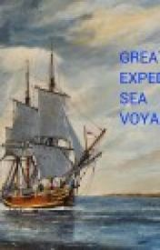 GREAT EXPEDITION SEA VOYAGE by Pakwriter1