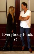 Everybody Finds Out by buckinghamnicksfic