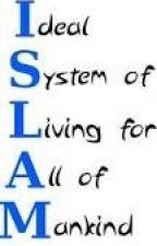 ISLAM by sumayyah1403