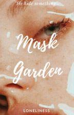 Mask Garden by LHologram