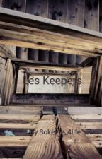 Les Keepers by one_special_nerd