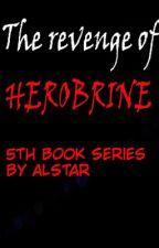The Revenge of Herobrine: Book Series 5 by AlStarGamer