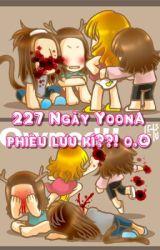 LONGFIC 227 Ngày Yoona Phiêu Lưu Kí [Chap 1->43 END+BONUS] - SNSD Yoonsic Taeny by YoonSicretive