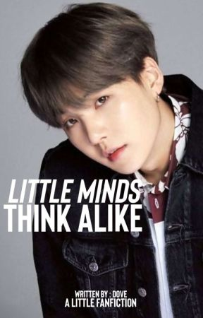 LITTLE MINDS THINK ALIKE | A YOONGIXBTS FF by MofeAdebambo