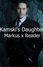 Kamski's Daughter: Markus x Reader by _Just_a_Ghost_