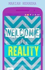 Bienvenido a la realidad [Terminada, sin editar] by DynamiteExplosive