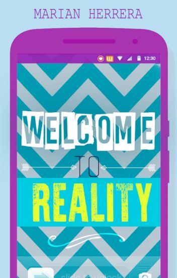 Bienvenido a la realidad [Terminada]