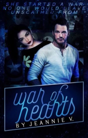 War of Hearts | Peter Quill ✓