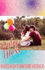 Michael Clifford: Baby Mess by 5SOSashtonforeverxx
