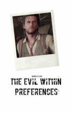 The Evil Within Preferences by marblefloor
