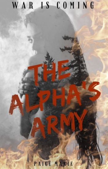The Alpha's Army