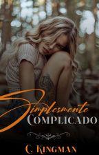Simplesmente Complicado by c_kingman