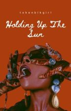 Holding Up The Sun by tokenblkgirl