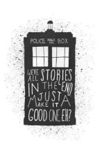Doctor Who One Shots by Himynameserin