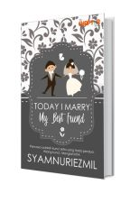 TODAY I MARRY MY BEST FRIEND by thechapterbookstore
