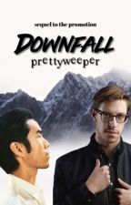 Downfall ≫ sequel to the promotion  by prettyweeper