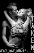 Taken (Previously Known as Kiddnapped) by kisses_love_b1tchez