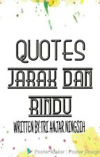 Quotes jarak dan rindu by Trianjarningsih