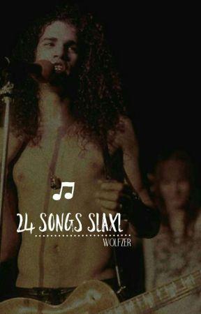 24 canciones que me recuerdan a Slaxl.  by -wolfzer