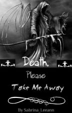 Death, Please Take Me Away (BxB) [Completed] by DarkFantasy19