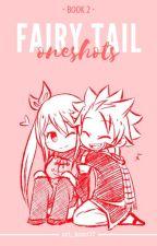 Fairy Tail Oneshots [Book 2] by ari_kim07