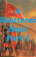 A Shattered Soul by darkranger14