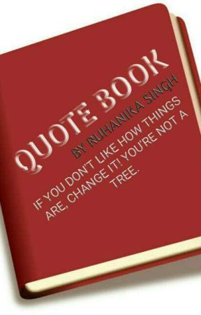 QUOTE BOOK by ShaliniMishra12