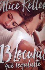 13 Locuras que regalarte by aroabea24