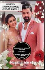 Abhigya Unconditional love of a wife 2 (COMPLETED)  by magthaline