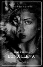 Lunα Llenα #2 - Saga Magnos α by EveMaio