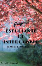 Estudiante De Intercambio, JUNGKOOK by liss_j97