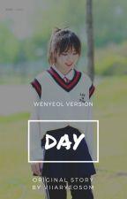 DAY [pcy;ssw] by BlueinWendy