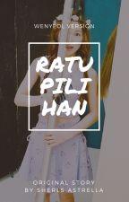 RATU PILIHAN [pcy;ssw] by BlueinWendy