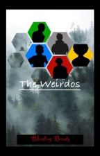 The Weirdos by Bleeding-beauty