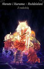 Naruto i Kurama - Rozdzieleni [Poprawki]  by Ogldamboniemamcorobi