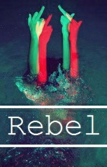 Rebel | a Magcon fan-fiction (OFF)